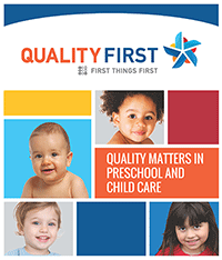 Quality First - Quality Matters in Preschool and Child Care